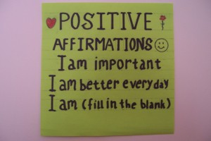 """""""Positive affirmations and positive self talk"""""""